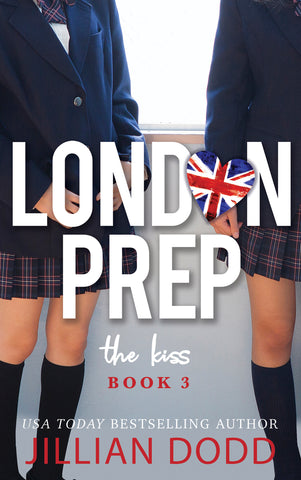 The Kiss (London Prep #3)