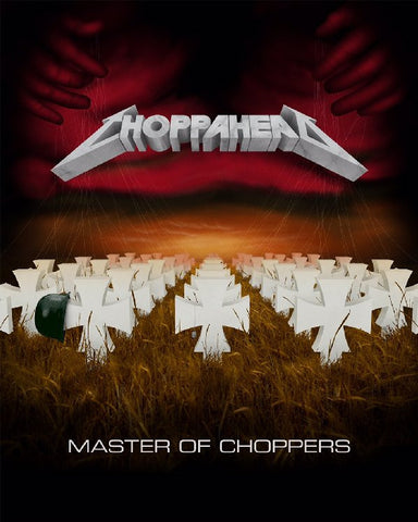 "Choppahead ""Master of Choppers"" T"