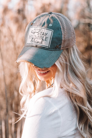 Always Stay Humble & Kind Hat