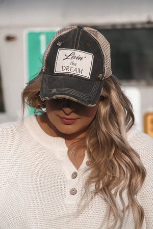 Livin' The Dream Distressed Hat