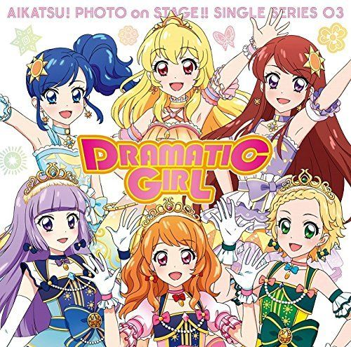 [CD] Aikatsu! Photo on Stage Single Series 03 Dramatic Girl NEW from Japan_1