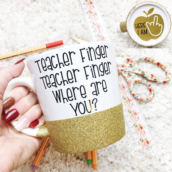 Teacher Finger Teacher Finger Where Are You? - Coffee Mug