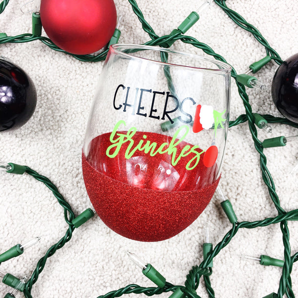Cheers Grinches - Wine Glass