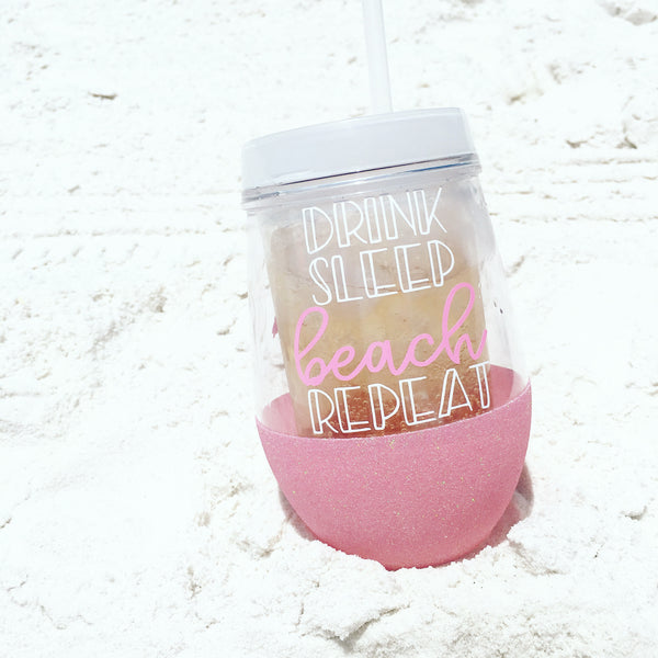 Drink Sleep Beach Repeat - To Go Wine Glass