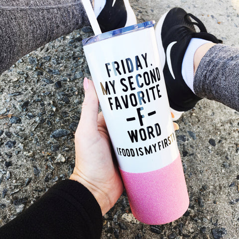 Friday. My Second Favorite F Word (Food Is My First) - Tumbler
