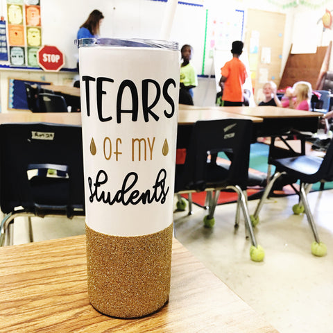 Tears of my Students - Tumbler