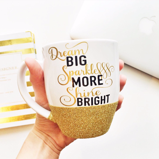 Dream BIG Sparkle MORE Shine BRIGHT - Coffee Mug