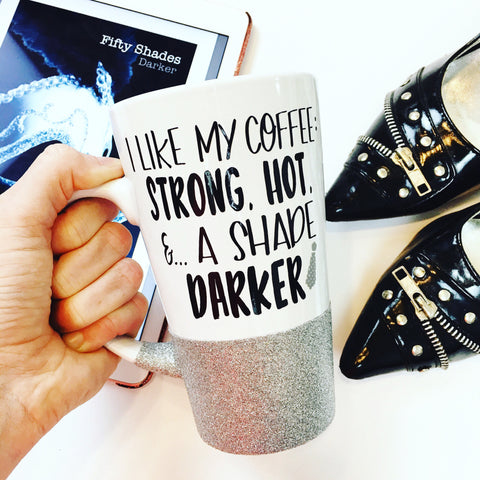 A Shade Darker - Coffee Mug