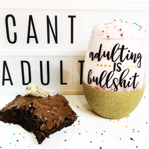 Adulting is Bullshit - Wine Glass