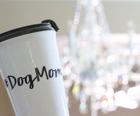 #DogMom Coffee Tumbler
