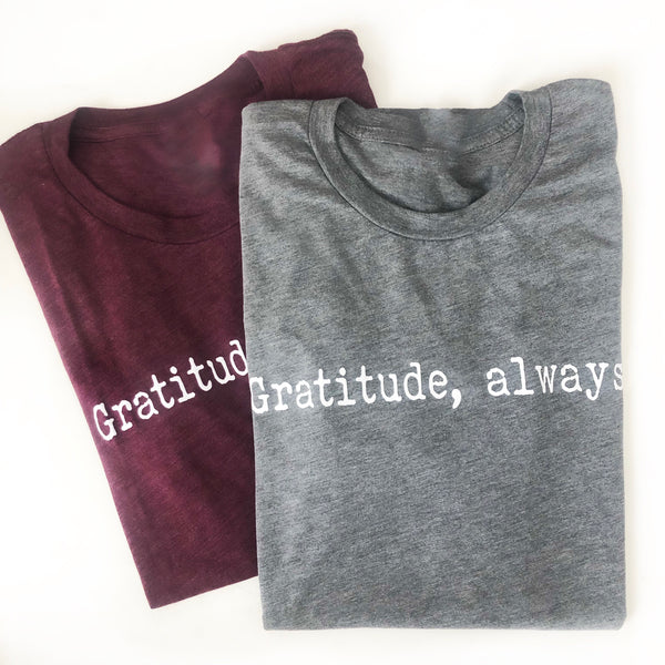 Gratitude Always Grey Tee