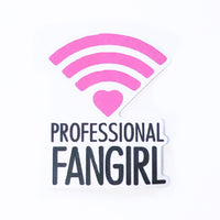 Professional Fangirl Sticker