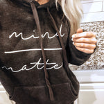 Mind over Matter Charcoal Sweatshirt