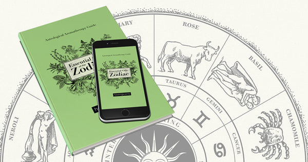 Get your free ebook - Signature Essential Oils of the 12 Zodiac Signs