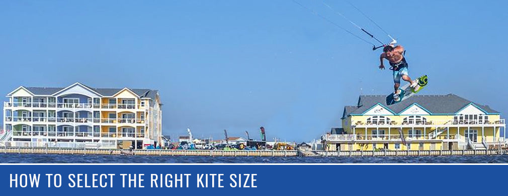 How to Select the Right Kite Size – Kitty Hawk Kites Kiteboarding