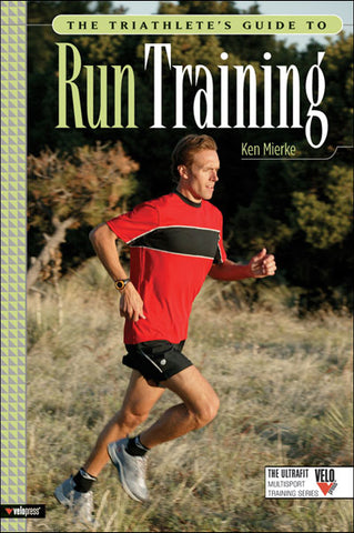 Triathletes Guide to Run Training