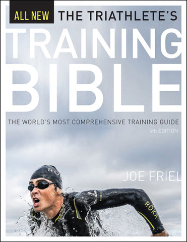 Triathlete's Training Bible (3rd Ed)- By Joe Friel
