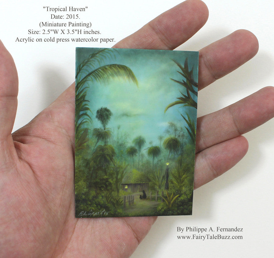 """Tropical Haven"" Original Miniature Landscape Painting By Philippe A. Fernandez."