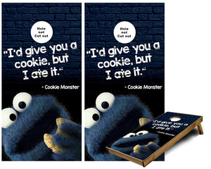 Cookie Monster Id give you a cookie but i ate it Cornhole Wraps