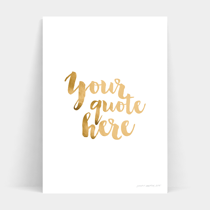 CUSTOM CALLIGRAPHY METALLIC FOIL PRINT