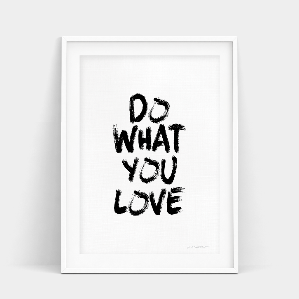 DO WHAT YOU LOVE - MESSY