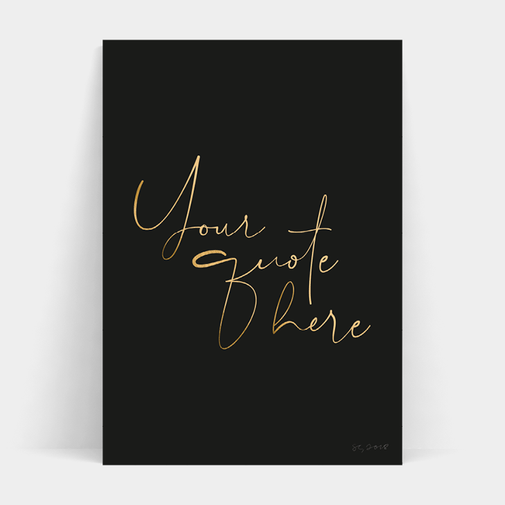 CUSTOM SIGNATURE METALLIC FOIL PRINT