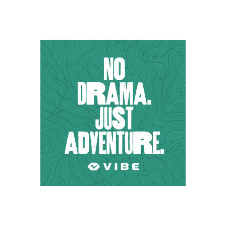 Vibe No Drama. Just Adventure Teal Sticker