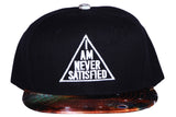 I Am Never Satisfied Snap Back