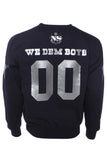 OGNS WE DEM BOYS SWEATSHIRT