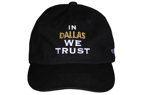 In Dallas We Trust Dad Hat