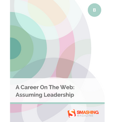 A Career On The Web: Assuming Leadership