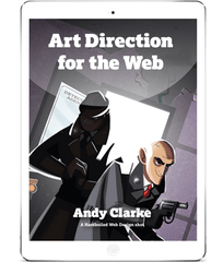 Art Direction for the Web by Andy Clarke (eBook)