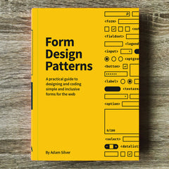 Form Design Patterns by Adam Silver (Hardcover Print + eBook)
