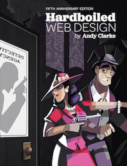 The New Hardboiled Web Design (Print)
