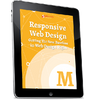 Responsive Web Design: Getting The New Baseline In Web Design Right