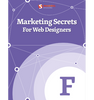 Marketing Secrets For Web Designers