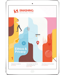 Smashing Print #1: Ethics & Privacy (eBook)