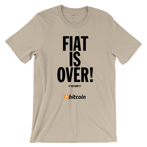 FIAT IS OVER - Bitcoin T-Shirt