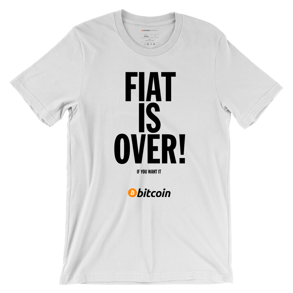 FIAT IS OVER BITCOIN