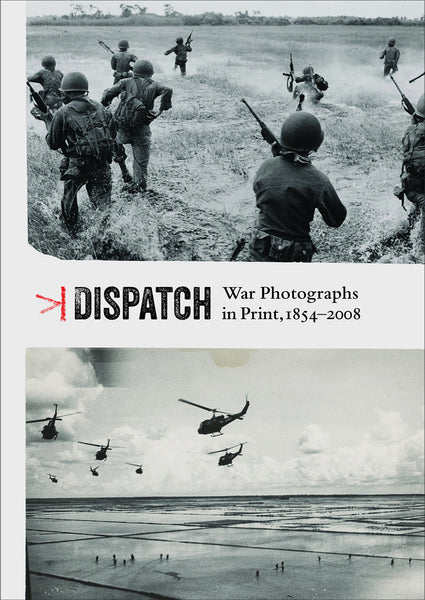 CV99 - Dispatch: War Photographs in Print, 1854–2008 - Corina Ilea