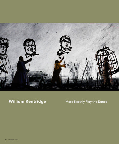 CV115 - William Kentridge, More Sweetly Play The Dance — Érika Nimis