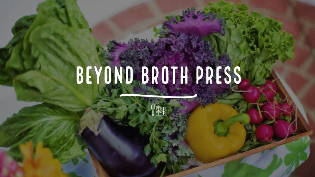 Beyond Broth Press