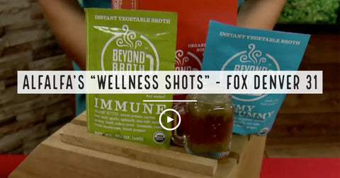 "Beyond Broth Alfalas ""Wellness Shots"" - Fox 31 Denver"