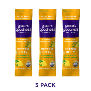 Grace's Goodness Organics formerly Beyond Broth Plant-Based Sipping Broth 3-pack. Better Belly flavor image. Vegetables and Lemon Ginger. USDA Organic. Add water Be Nourished.