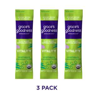 Grace's Goodness Organics formerly Beyond Broth Plant-Based Sipping Broth. 3 Pack-Vitality Flavor Image. Non-gmo, zero sugar, gluten-free, soy free, vegan, earth kosher. Vegetables, Rosemary Thyme. Add water Be Nourished.