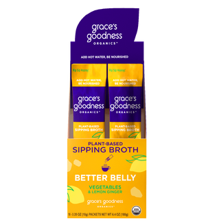 Grace's Goodness Organics formerly Beyond Broth Plant-Based Sipping Broth full pack-2. Better Belly flavor image. Vegetables and Lemon Ginger. USDA Organic. Add water Be Nourished.