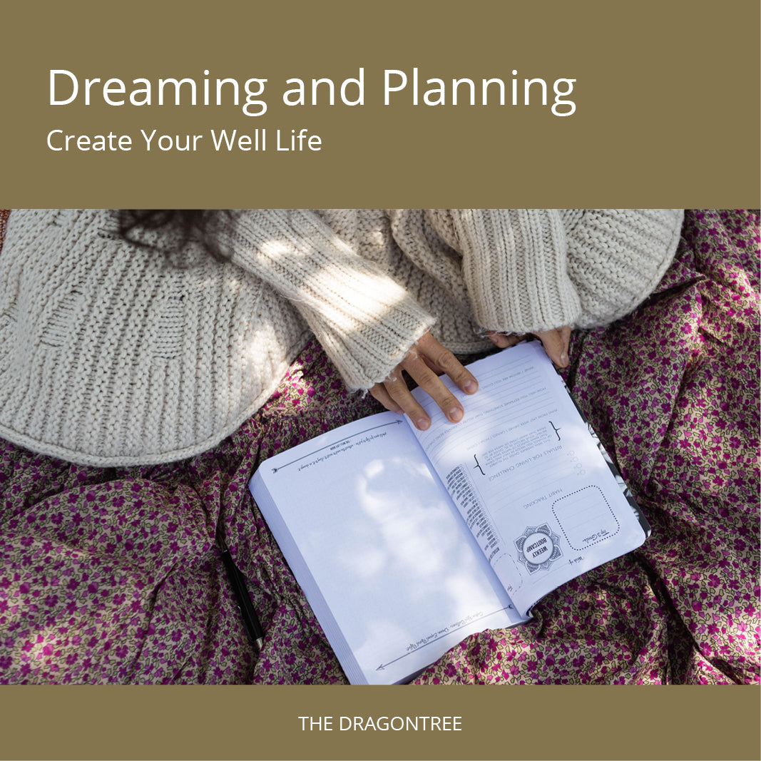 Online Course - Dreaming and Planning: Create Your Well Life