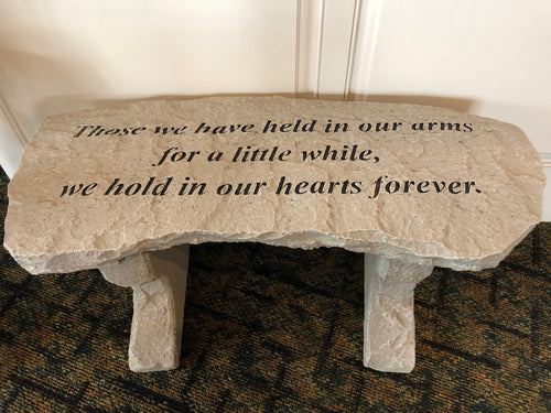 """Those We Have Held"" Memorial Bench"