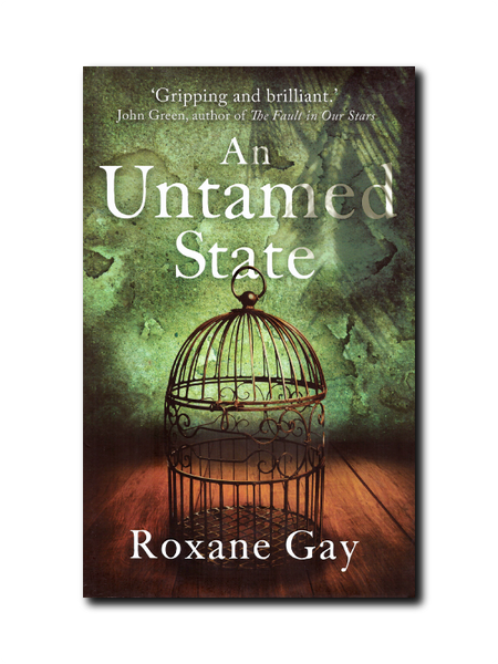 An Untamed State by Roxanne Gay