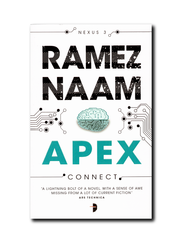 Apex: Nexus Trilogy Book 3 (Nexus ARC) by Ramez Naam